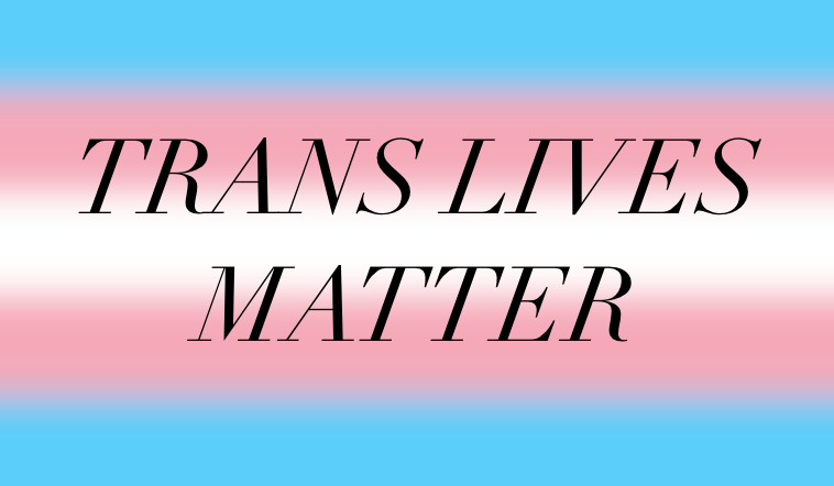 Trans Lives Matter- feature