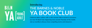 Introducing The Barnes & Noble YA Book Club