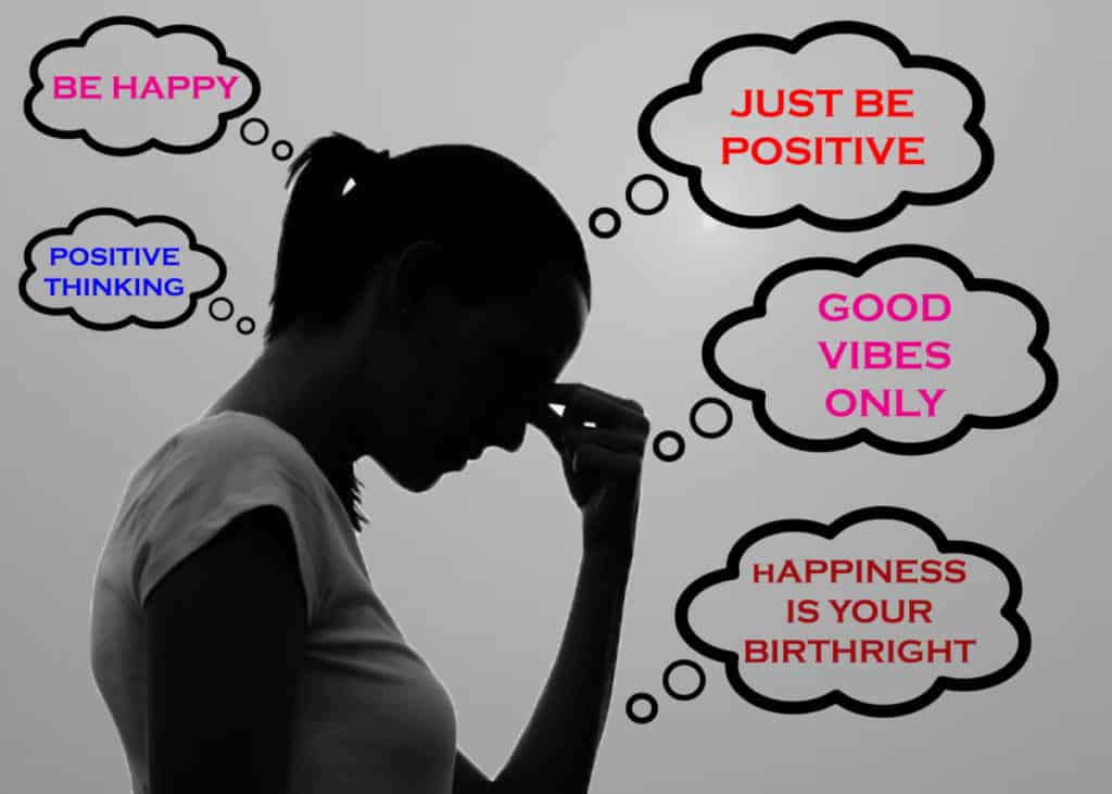 Toxic Positivity: A Feedback Loop of Delusional Thinking